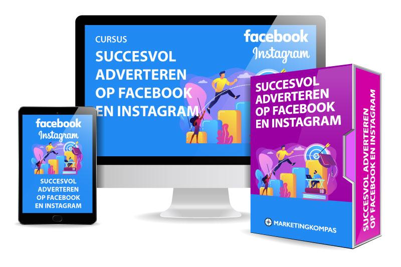 Succesvol adverteren op Facebook en Instagram